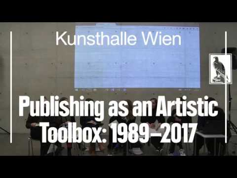 Magazines as Publishers – Publishing as an Artistic Toolbox: 1989–2017