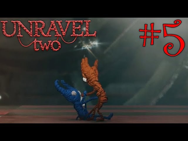 ????????????? | Unravel Two | #5