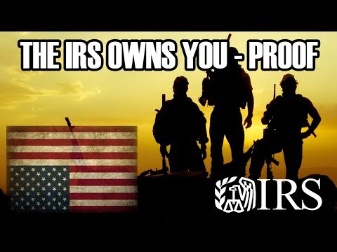 The IRS Owns You With PROOF - Biggest U.S. Cover Up - Sold at Birth