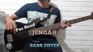 Bass COVER    JENGAH - Pass Band