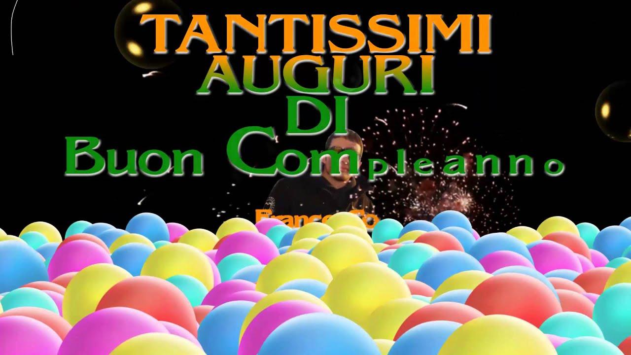 Buon Compleanno Francesco Youtube
