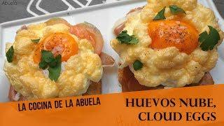 Huevos Nube, cloud eggs.  La Cocina de la Abuela