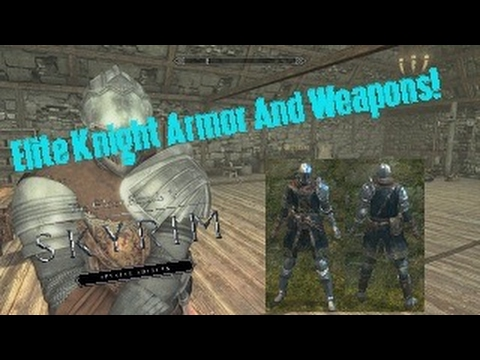 Skyrim SE Xbox One Mods|Elite Knight Armor and Weapons from Dark Souls -  Elite Knight SE XB1 Edition
