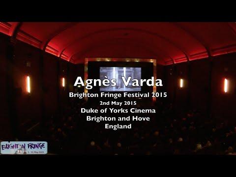 Agnes Varda - Brighton Fringe - May 3rd 2015