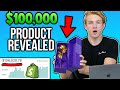 REVEAL: 6-FIGURE Shopify Product + The Marketing Used!