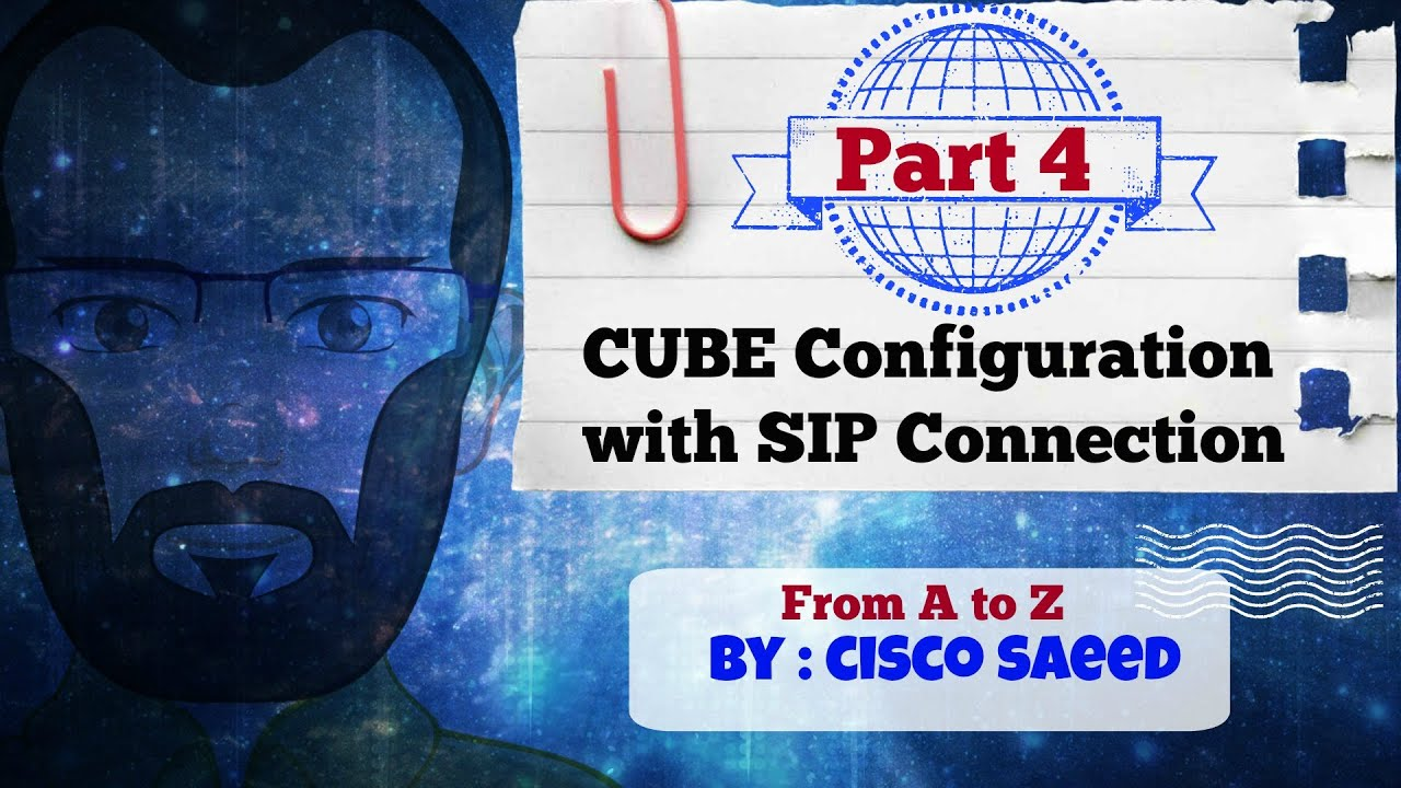 CUBE Configuration with SIP connection - Part-4 Dial-Peers -CCIE