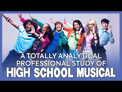 A Totally Analytical & Professional Study Of High School Musical