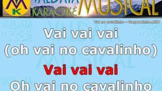 Vai no cavalinho Gasparzinho Karaoke