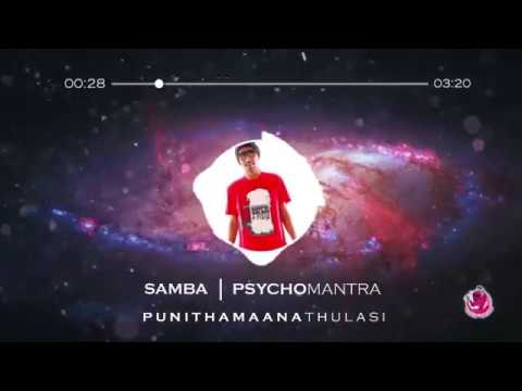 Psychomantra - SambaRap feat Craankstar & Legendary Darkey (Punithamaana Thulasi) ,