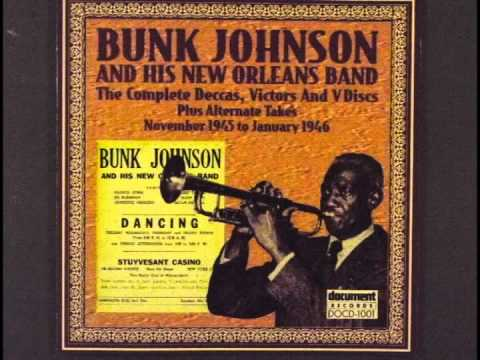 Bunk Johnson   Just A Closer Walk With Thee
