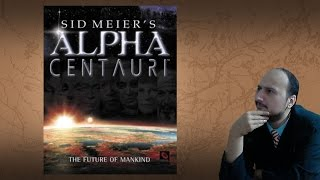 """Gaming History: Sid Meier's Alpha Centauri """"The greatest story ever played"""""""