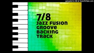 7/8 Jazz Fusion Groove Backing Track (Excellent Quality)