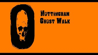 Nottingham Halloween Ghost Walks UK
