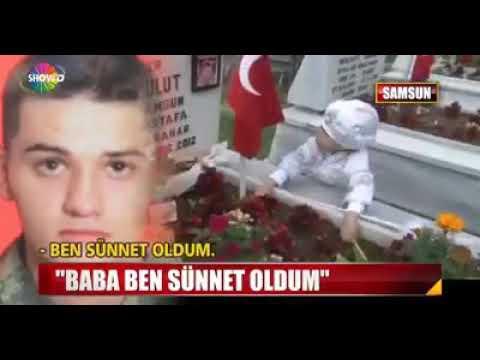 Baba  Ben Sünnet  Oldum '' Şehidin oğlu gözyaşlarına boğdu ''