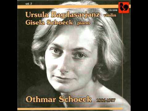 Ursula Bagdasarjanz and Gisela Schoeck plays Schoeck,Variationensonate