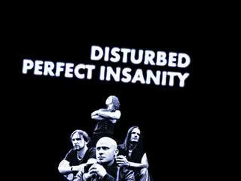 Disturbed - Perfect Insanity (original)