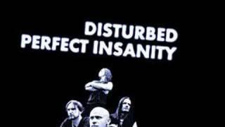 Disturbed - Perfect Insanity (original)