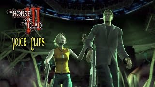 The House of the Dead III: Voice Clips