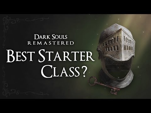 Starter Class Guide   Dark Souls: Remastered