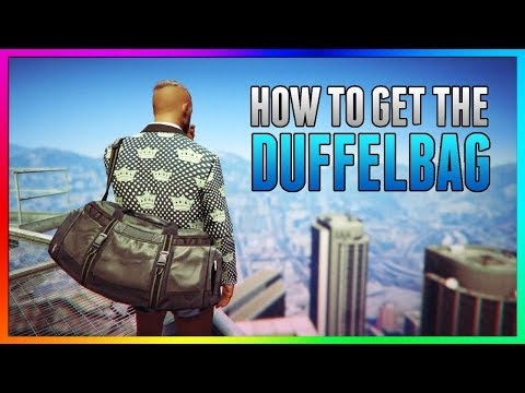 GTA 5 Online: DUFFLE BAG GLITCH! How To Get Duffel Bag After Patch 1.41 *NEW* PS4/Xbox One/PC