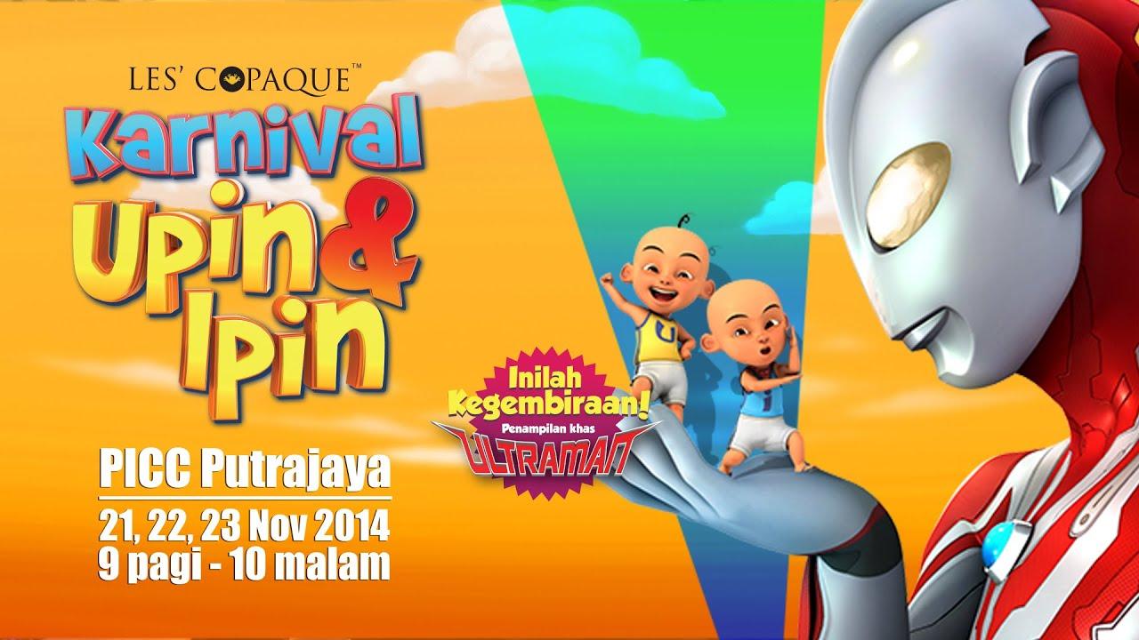 Promo Karnival Upin & Ipin PICC, Putrajaya [21-23 Nov 2014] - YouTube