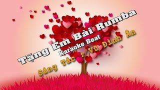 Tặng Em Bài Rumba [Karaoke Beat HD] ( Vũ Đình Ân )