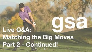Live Q & A - Big Moves 2 - March 25, 2018