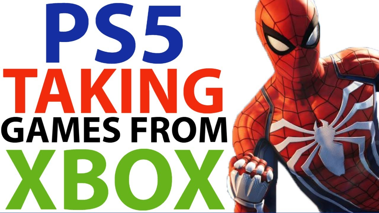Sony Ps5 TAKING Games Away From Xbox Series X   Xbox Series X VS Ps5