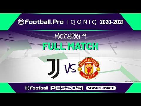 PES | JUVENTUS VS MANCHESTER UNITED FC | eFootball.Pro IQONIQ 2020-2021 #9-1