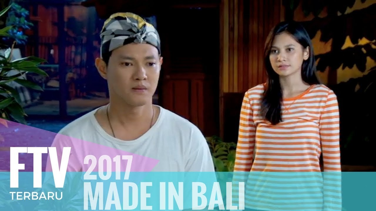 Download FTV Hardi Fadhillah & Indah Permatasari | Made In Bali