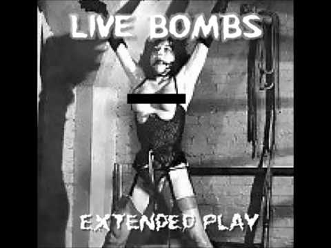 """LIVE BOMBS """"EXTENDED PLAY"""""""