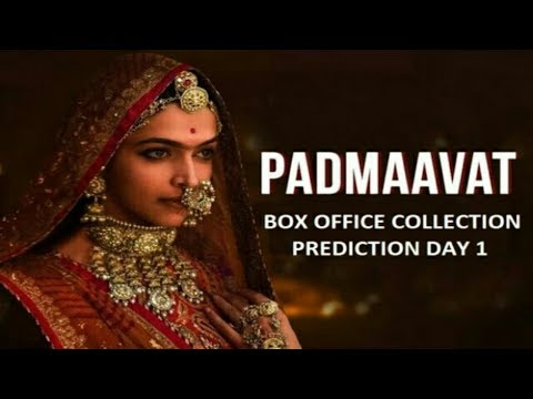 Padmaavat Box Office Collection Day  - BREAKING NEWS