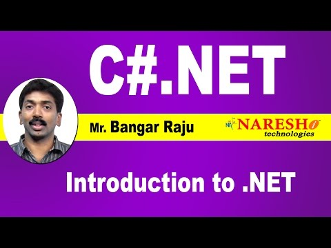 Introduction to .NET | C#.NET Tutorial | Mr. Bangar Raju