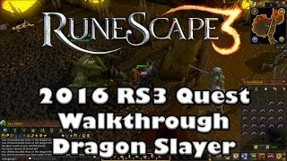 RS3 Quest Guide - Dragon Slayer - 2017(Up to Date!)