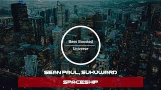 Sean Paul, Sukuward - Spaceship [Bass Boosted]