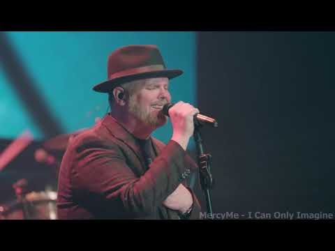 MercyMe  I Can Only Imagine