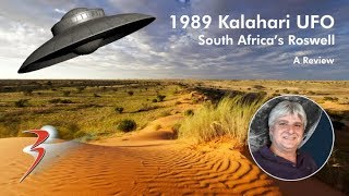 The 1989 Kalahari UFO Incident – South Africa's Roswell (In Review)