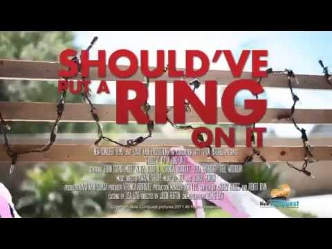 Should've Put A Ring On It - OFFICIAL TRAILER