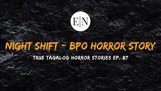 Scare Fest #87: Night Shift - Call Center Horror Story (True Tagalog Horror Stories)