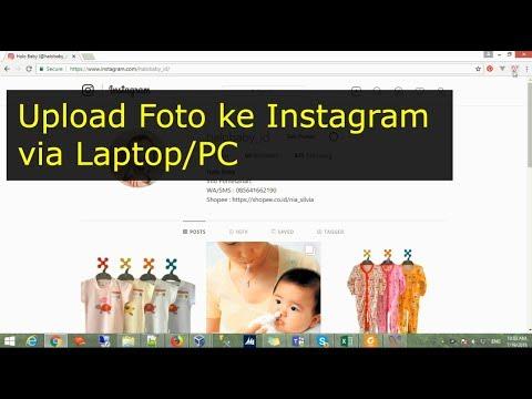 Cara Mudah Upload FOTO Atau VIDEO di INSTAGRAM Melalui Laptop, PC/Komputer - Caranya sangat gampang .