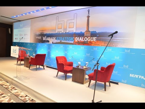 Belgrade Strategic Dialogue - Belgrade, November 10 and 11, 2017