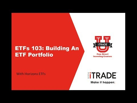 ETFs 103: Building an ETF Portfolio with Horizons ETFs (September 2017)