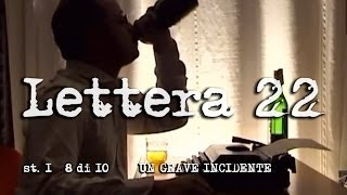 LETTERA 22  st.1 8di10 - Un grave incidente