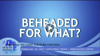 Ed Lapiz - BEHEADED FOR WHAT? /Latest Sermon Review New Video (Official Channel 2020)