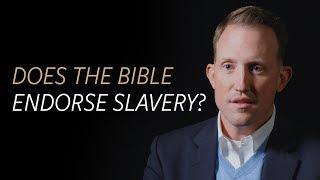 does the bible endorse slavery?