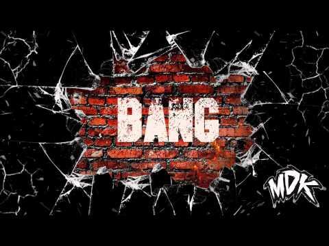 MDK - Bang (Free Download)
