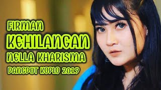 Firman - Kehilangan Cover by Nella Kharisma (Dangdut Koplo 2019)