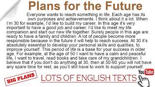 My plans for tнe future   Lots of English Texts with Audio
