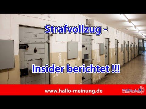 Strafvollzug - Insider berichtet !!!
