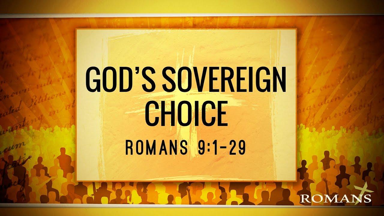 09/19/21 (10:30) Romans: God's Sovereign Choice